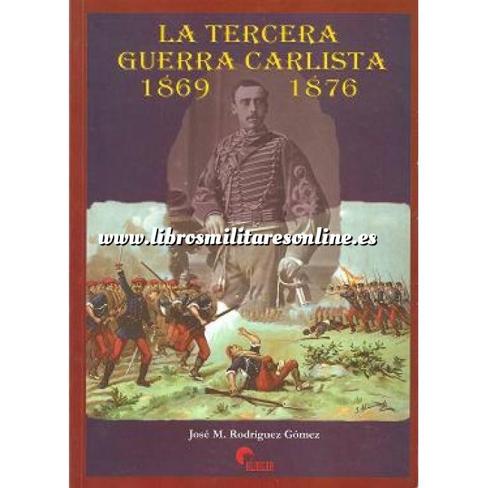Imagen Hechos y batallas cruciales La tercera guerra Carlista  1869-1876