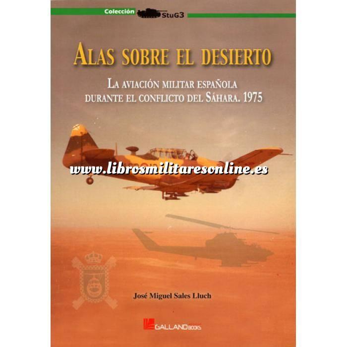 Imagen Ifni y Sahara marruecos Alas sobre el desierto.La aviación militar española durante el conflicto  de Sahara.1975