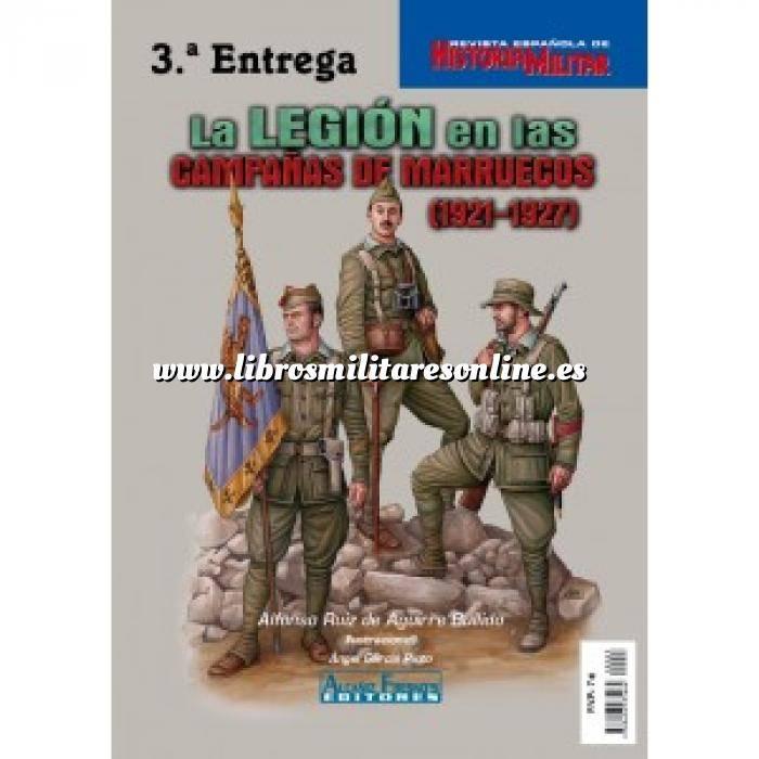 Imagen Ifni y Sahara marruecos La legión en las campañas de Marruecos ( 1921-1927)