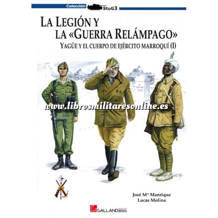 Imagen Legión española y tercio de regulares La Legión y la guerra relámpago. Vol.1