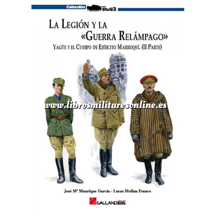 Imagen Legión española y tercio de regulares La Legión y la guerra relámpago. Vol. 2