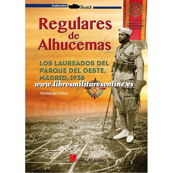 Imagen Legión española y tercio de regulares  Regulares de Alhucemas  Un aspecto de la Guerra Civil Española en el frente de Madrid.