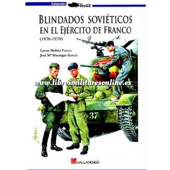 Imagen Medios blindados Blindados soviéticos en el ejército de Franco