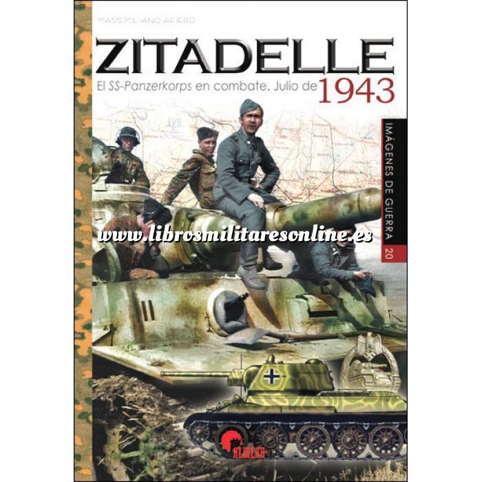 Imagen Medios blindados Zitadelle.El SS-Panzerkorps en combate.Julio de 1943