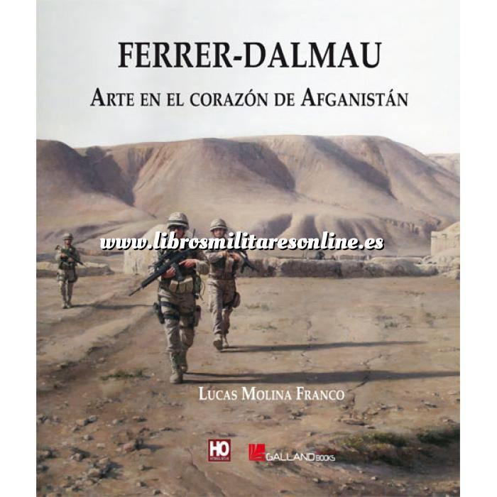 Imagen Memorias y biografías Ferrer-Dalamau. Arte en el corazón de Afganistán