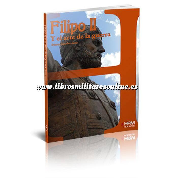 Imagen Memorias y biografías Filipo II y el arte de la guerra