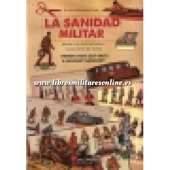 Imagen Memorias y biografías La Sanidad Militar: desde los recortables y juguetes de papel