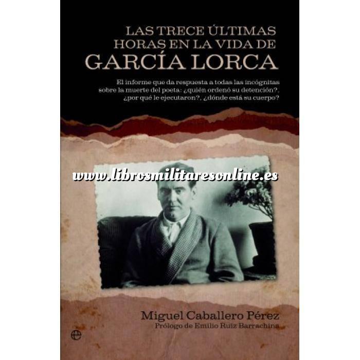 Imagen Memorias y biografías Las trece últimas horas en la vida de García Lorca