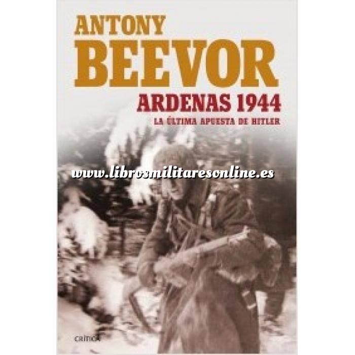 Imagen Segunda guerra mundial Ardenas 1944 La última apuesta de hitler