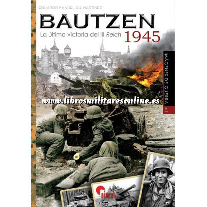 Imagen Segunda guerra mundial BAUTZEN 1945. La última victoria del III Reich