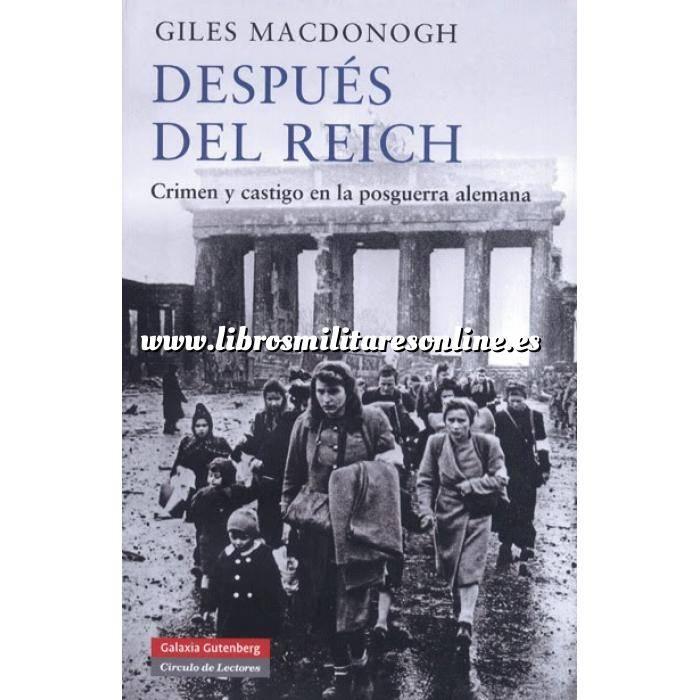 Imagen Segunda guerra mundial Después del Reich. Crimen y castigo en la postguerra alemana.