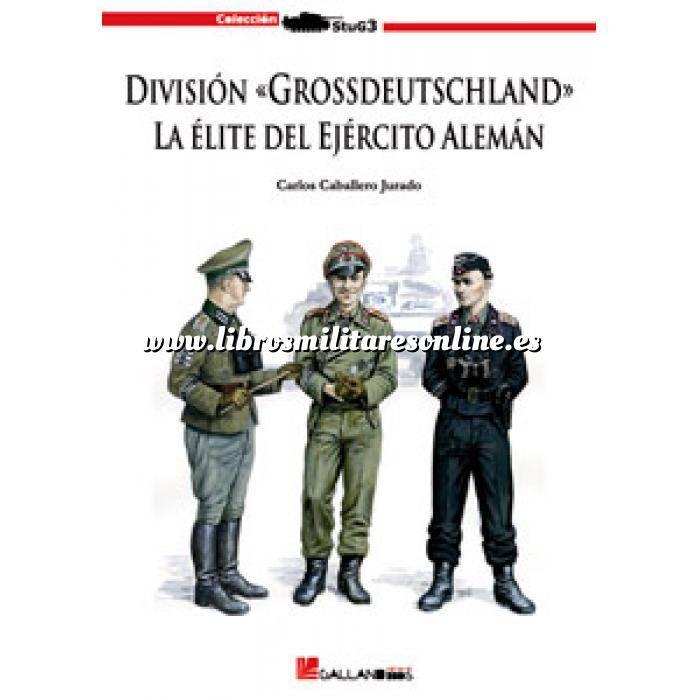 Imagen Segunda guerra mundial División Grossdeutschland. La elite del ejercito Aleman