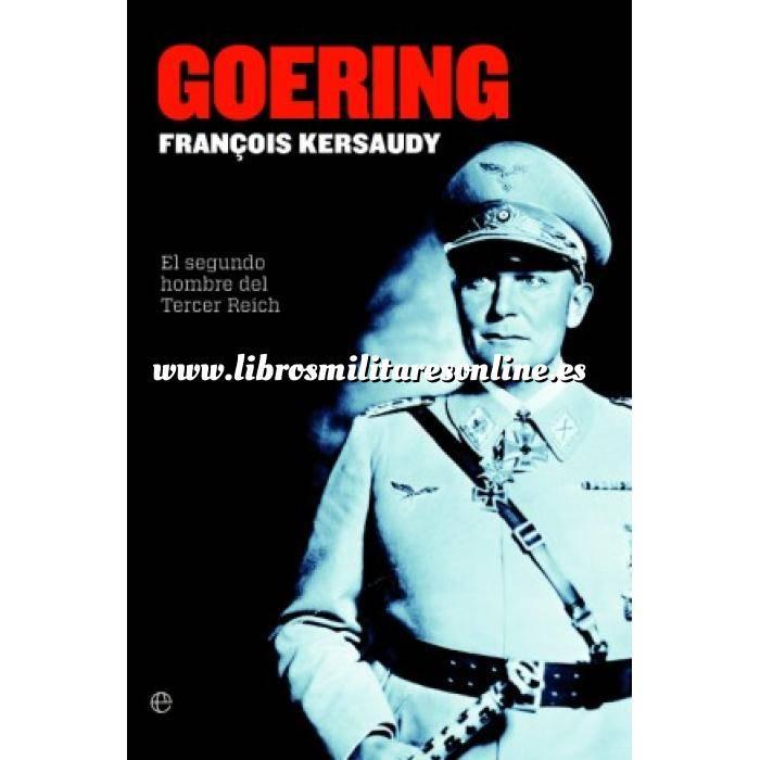 Imagen Segunda guerra mundial Goering. El segundo hombre del Tercer Reich