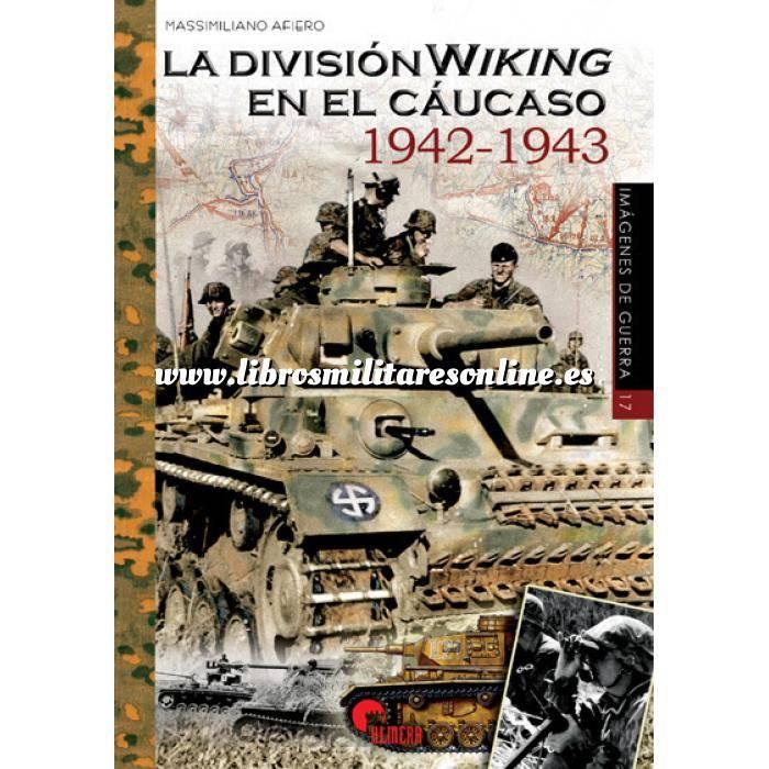 Imagen Segunda guerra mundial La división Wiking en el cáucaso 1942-1943