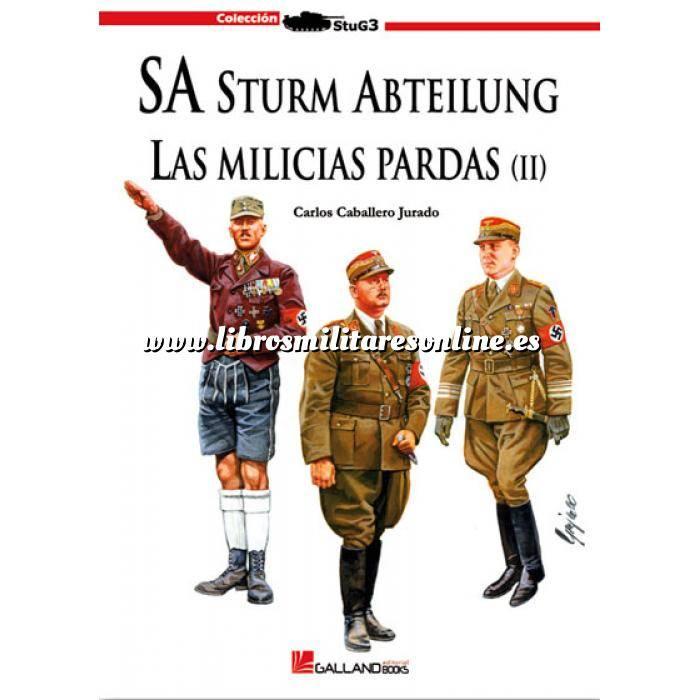 Imagen Segunda guerra mundial SA Sturm Abteilung. Las milicias pardas. Vol. 2