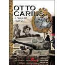 Medios blindados - Otto Carius. El héroe del TIGER 217