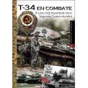 Medios blindados - T-34 En combate.El carro más importante de la Segunda Guerra Mundial