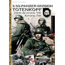 Segunda guerra mundial - 3.SS-PANZER-DIVISION TOTENKOPF. Frente de Ucrania 1943. Rumanía 1944