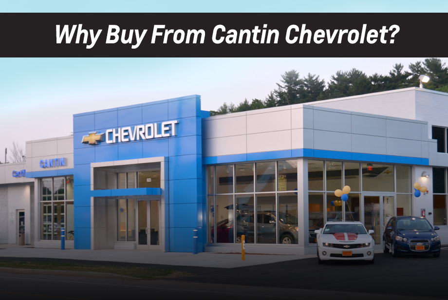 Why Buy From Cantin Chevrolet?