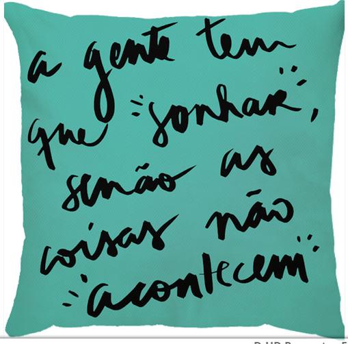 Capa Personalizada Para Almofada Em Sarja 100% Poliéster Frase A Gente Tem Que Sonhar Senão As Coisas Não Acontecem Verde