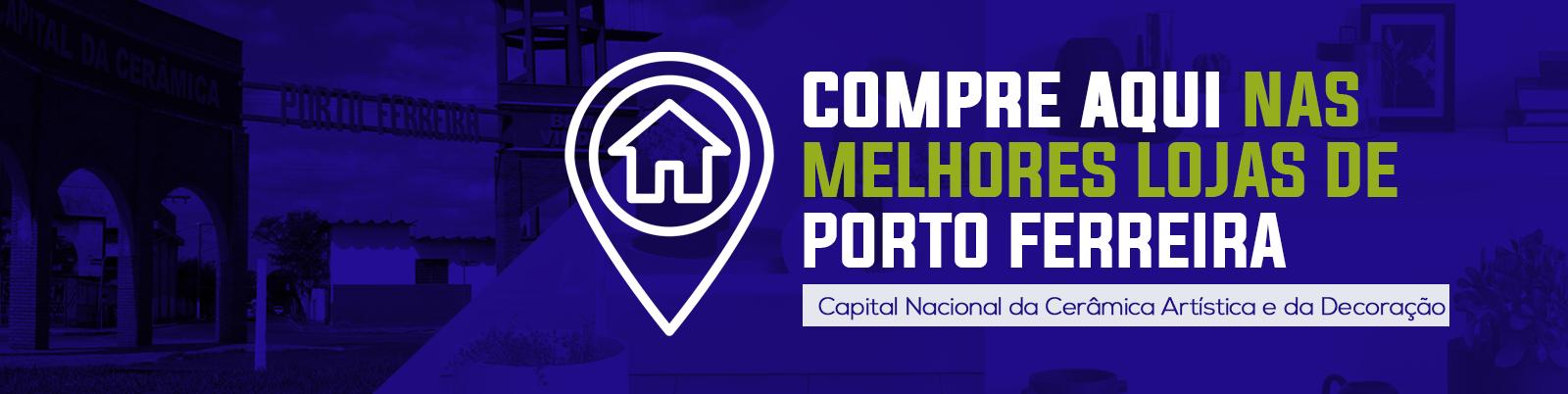 Compre aqui nas melhores lojas de Porto Ferreira, Capital Nacional da Cerâmica Artística e Decoração