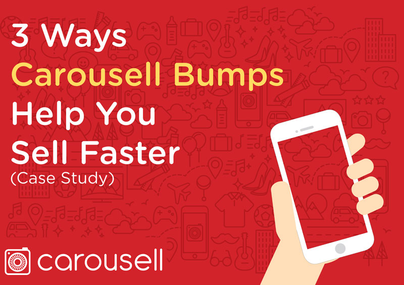 Case Study by Carousell finding out Carousell Bumps Benefits