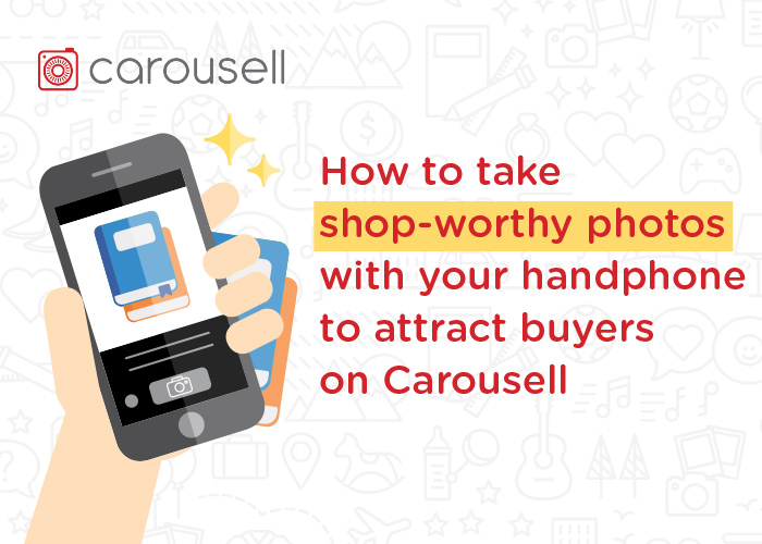 Product photography tips to sell better and attract more buyers on Carousell