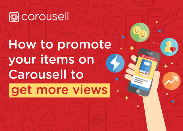 A guide on how to promote listing on Carousell to get more views and a successful sale
