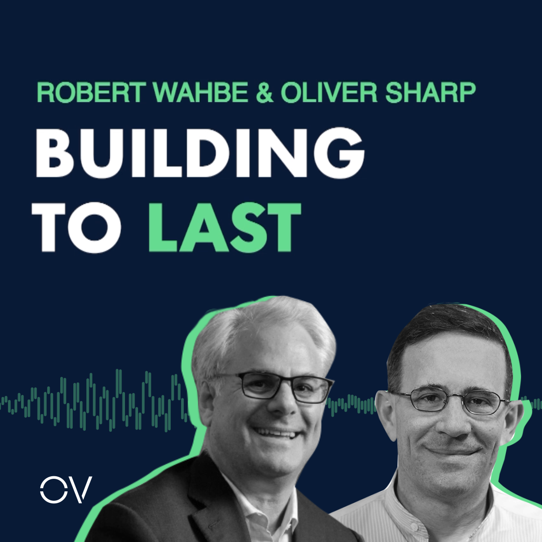 Building to Last | Robert Wahbe & Oliver Sharp Co-Founders of Highspot
