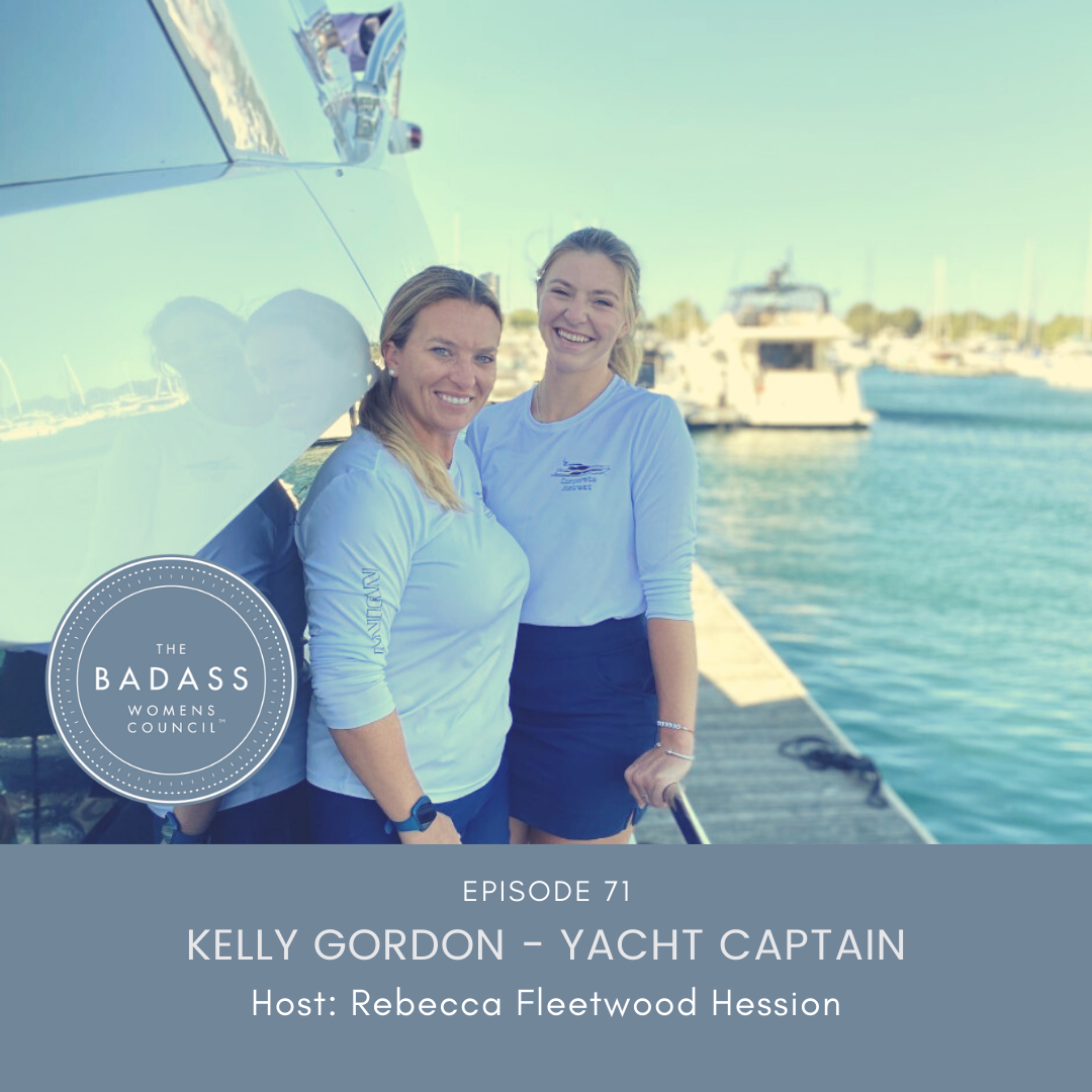 How Curiosity Can Give Us Confidence with Female Yacht Captain Kelly Gordon