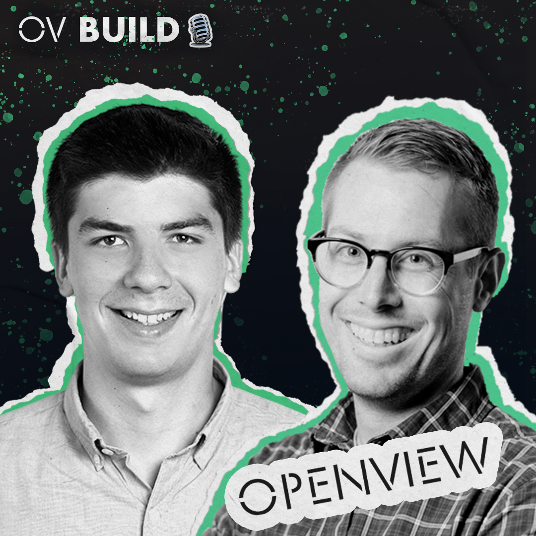BUILD Minicast: Kyle Poyar & Sean Fanning (OpenView)
