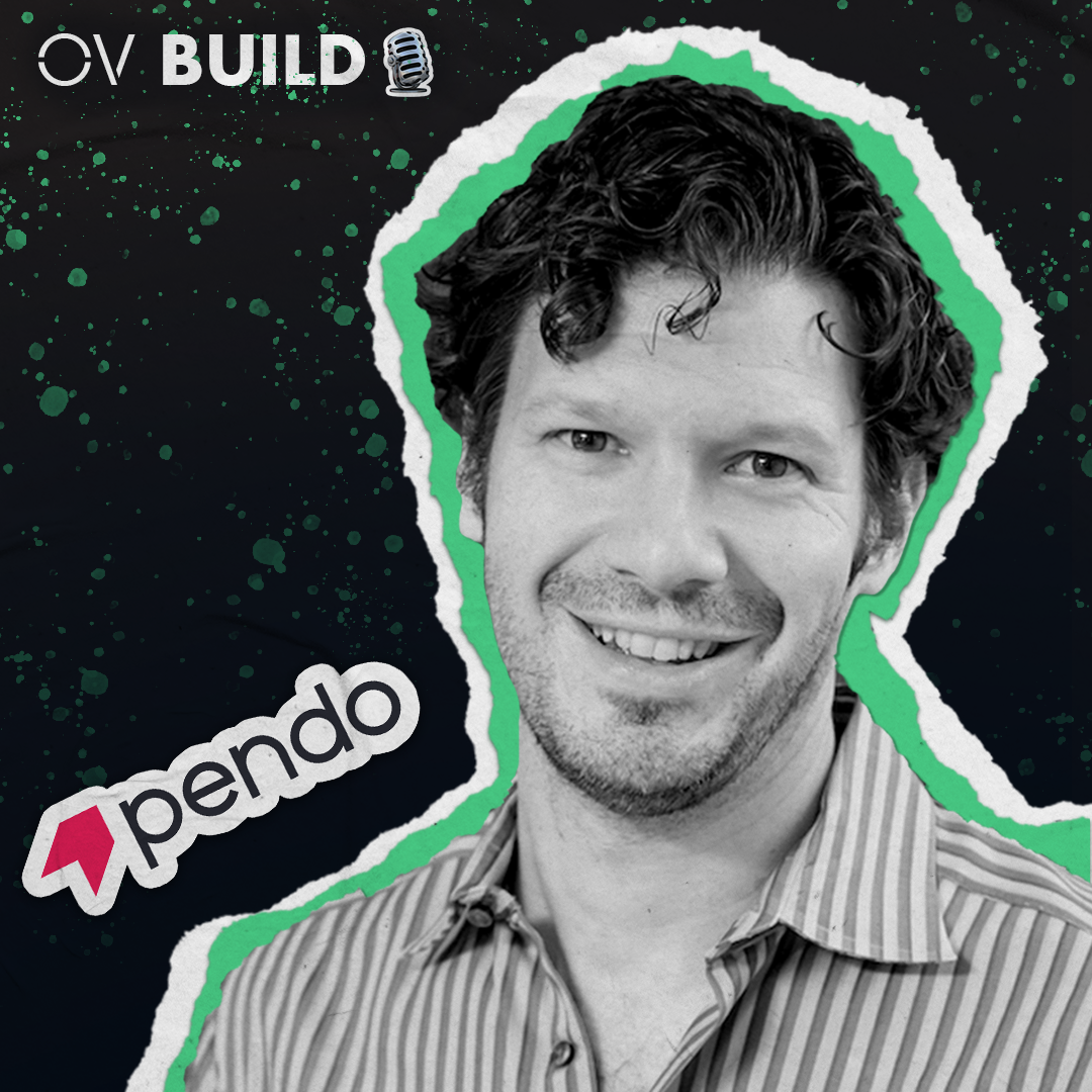 BUILD Minicast: Todd Olson (Pendo)