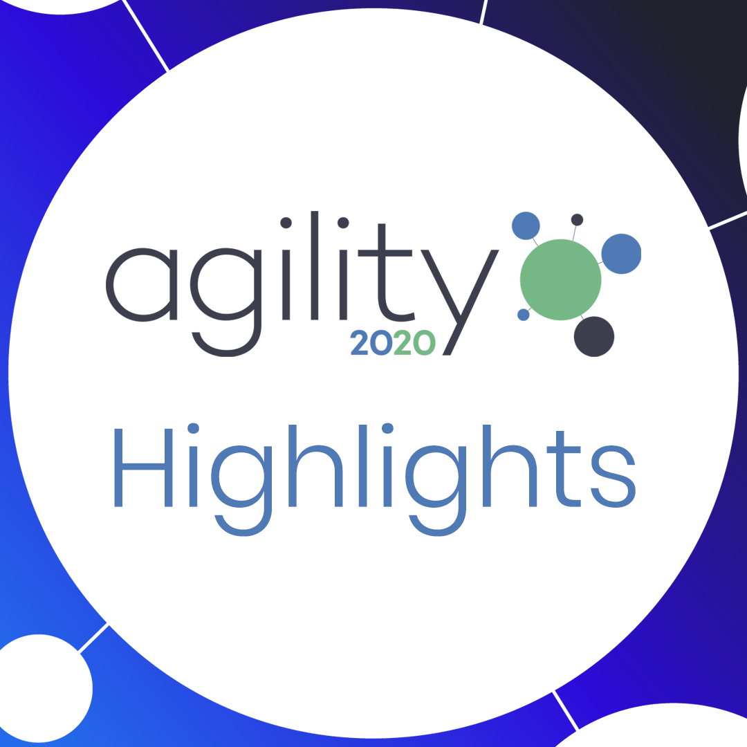 Agility 2020 Highlights