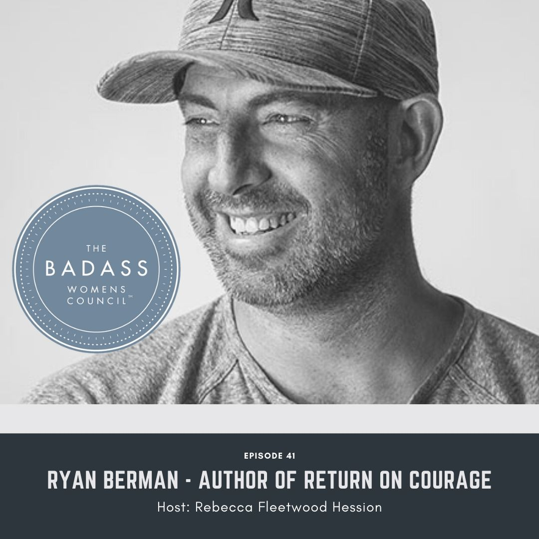 Ryan Berman author of Return on Courage