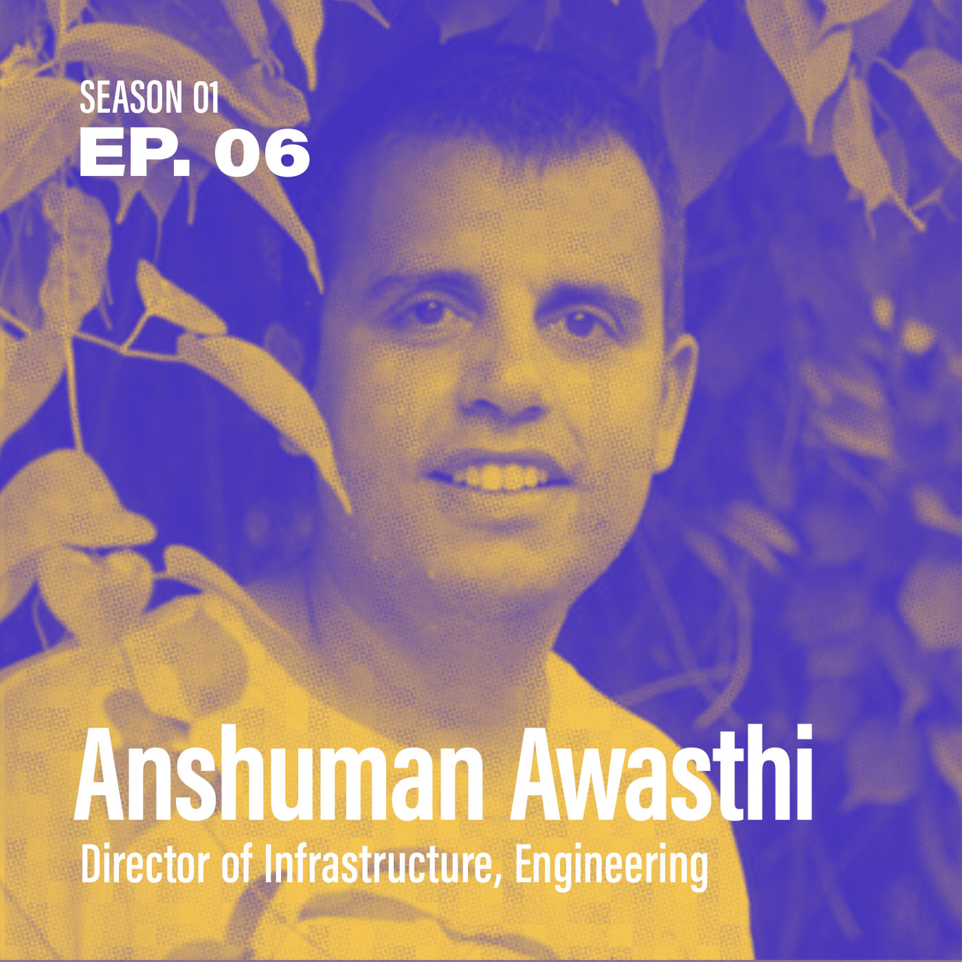 "Season 1, Episode 6: ""How did they adopt SD-WAN so fast?"" with Anshuman Awasthi, Director of Infrastructure, Engineering @ Leading Retailer"