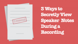 speaker notes during screen recording cover