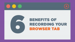 tab screen recording benefits