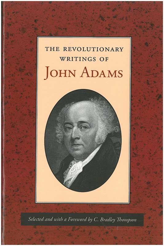 Revolutionary Writings of John Adams The