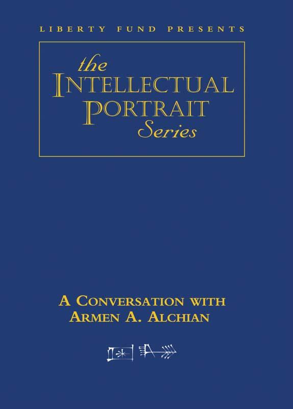 conversation with armen a alchian a