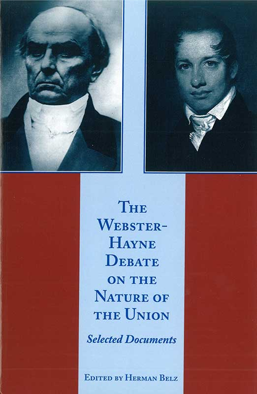 websterhayne debate on the nature of the union the