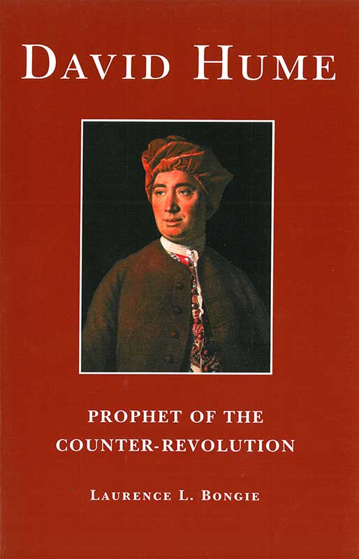David Hume Prophet of the Counterrevolution