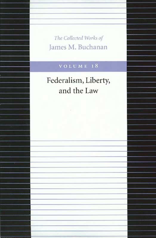 federalism liberty and the law