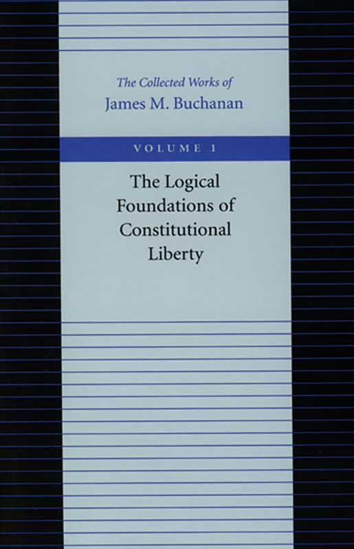 Logical Foundations of Constitutional Liberty The