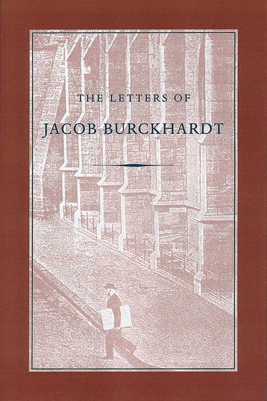letters of jacob burckhardt the