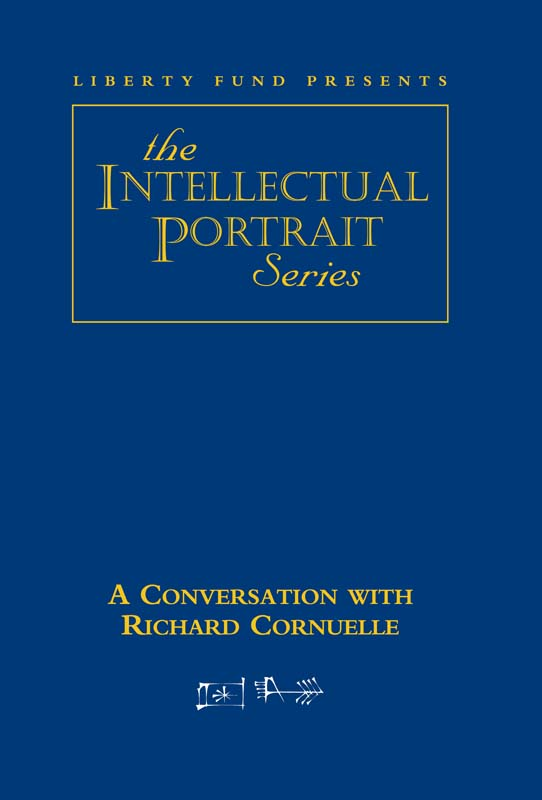 conversation with richard cornuelle a