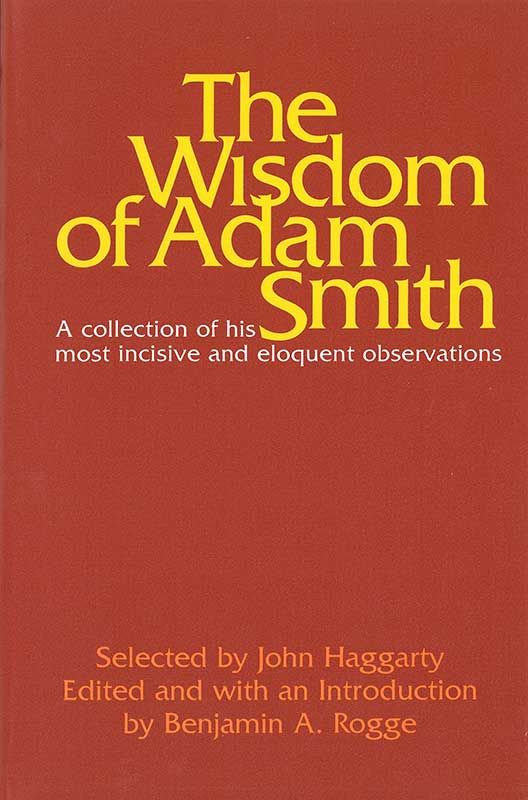 Wisdom of Adam Smith The