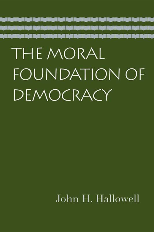 moral foundation of democracy the