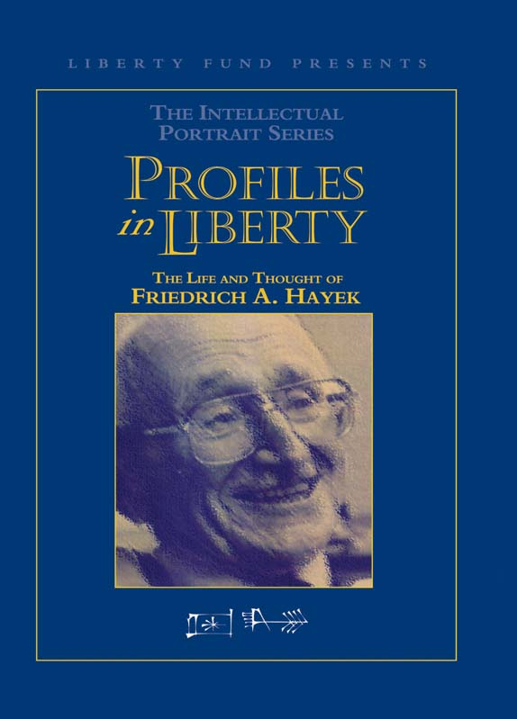 profiles in liberty the life and thought of friedrich a hayek