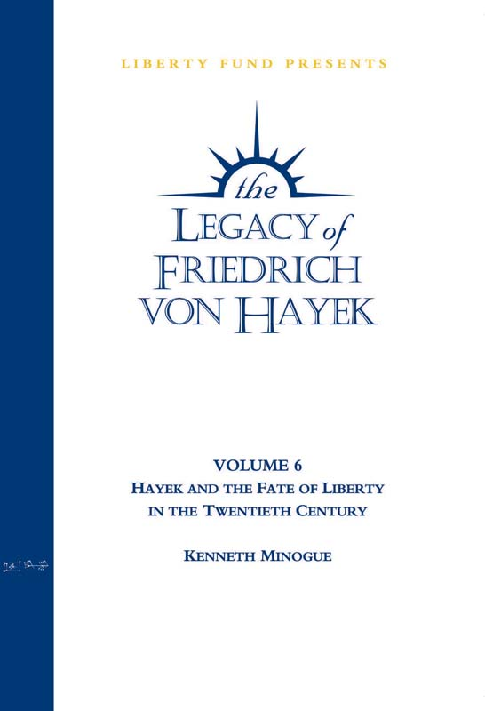hayek and the fate of liberty in the twentieth century