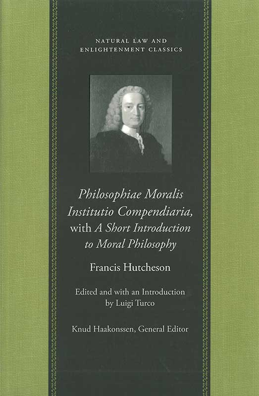 philosophiae moralis institutio compendiaria with a short introduction to moral philosophy